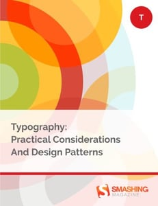Smashing ebooks 58 typography practical considerations and design patterns