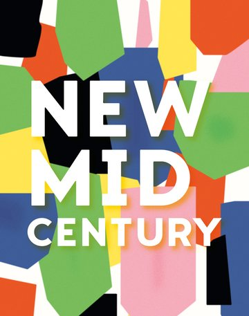 new mid century