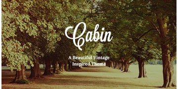 Cabin A Beautiful Vintage-Inspired Theme