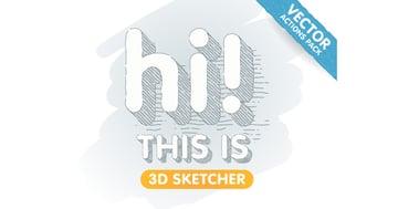 3D Sketcher - Vector Actions Pack