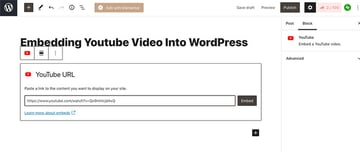 Embed a YouTube video using the dedicated YouTube block in Gutenberg