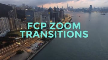 Final Cut Pro Zoom Transitions