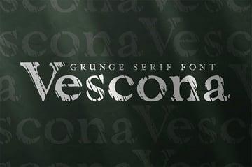 Vescona - Grunge Serif Font