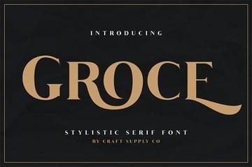 Groce - Stylistic Serif Font