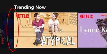 Screenshot of Netflix carousel illustrating design bleed