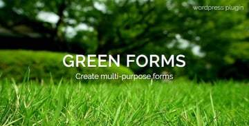 Green forms