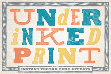 Under-Inked Print - Instant Vector Text Effects