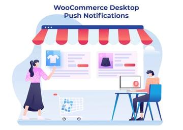 WooCommerce Desktop Push Notifications