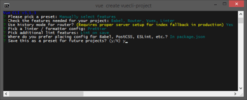 Create a project with Vue CLI Save these settings as a preset