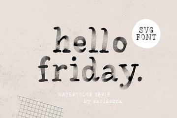 Hello Friday - Watercolor SVG Font