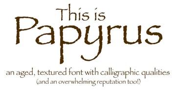 papyrus font