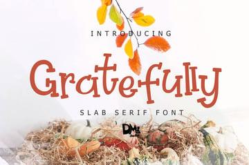 Gratefully Slab Serif Font