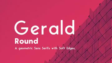 Gerald Round Sans Font Geometric Elegant Soft Typeface