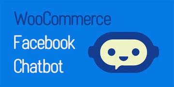 WooCommerce Facebook Chatbot