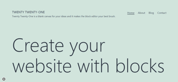 Twenty Twenty-one is a simple and easy-to-use theme for WordPress websites