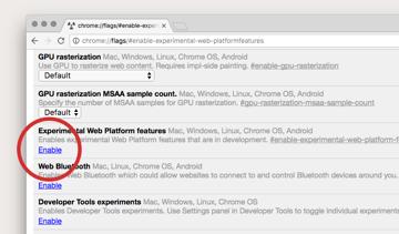 Experimental Web Platform features in Google Chrome