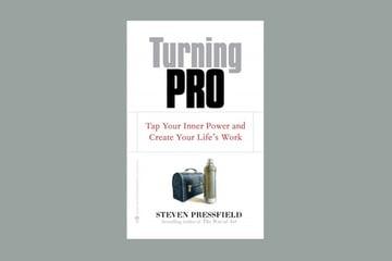 Turning Pro by Steven Pressfield