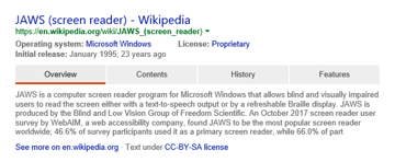 A search result in Bing for the JAWS screen reader The result lists the title of the page its URL and a brief description Navigation options are also included in the result which correspond to the headings from the Wikipedia page it links to The options are Overview Contents History Features Screenshot