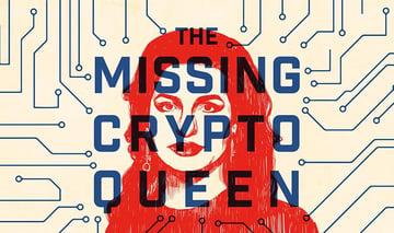 El podcast de la BBC The Missing Cryptoqueen (La desaparecida reina de las criptomonedas)