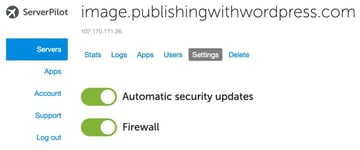 Server Pilot Security Updates and Firewall Settings