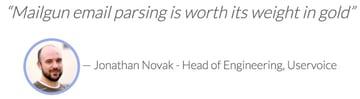 Exploring Mailgun - Jonathan Novak Uservoice Email Parsing Testimonial