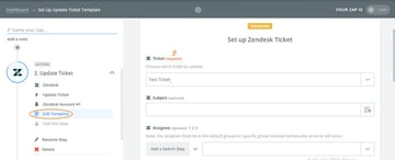 Assembla Zapier Automated Workflow - Choose a Zendesk Ticket Template to use for updates
