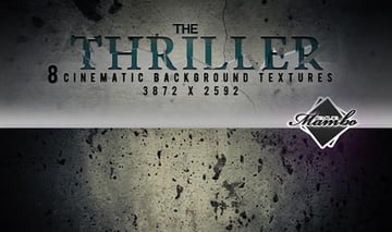 The thriller - Cinematic Background Textures