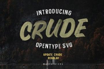 Crude Font