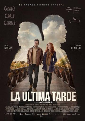 La Ultima Tarde - Poster
