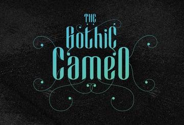 Cameo Sweet Gothic