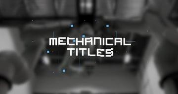 Mechanical Titles