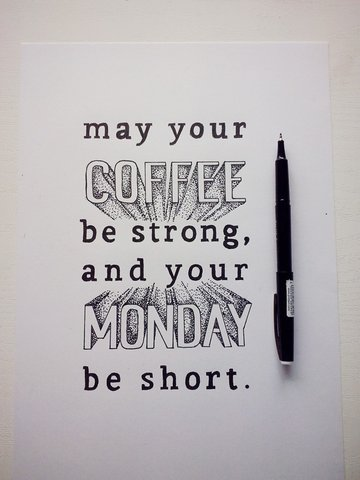 Monday coffee hand-lettering piece by Catherine Dawes