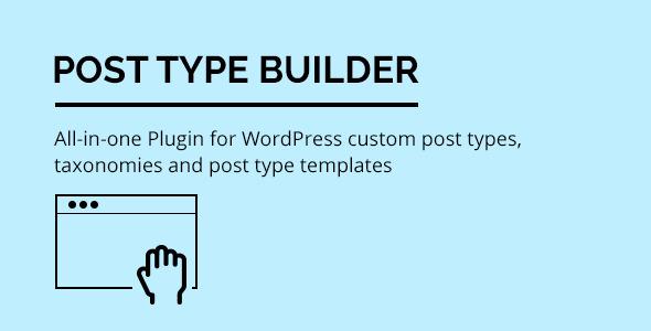 Post Type Builder WordPress plugin on Envato Market