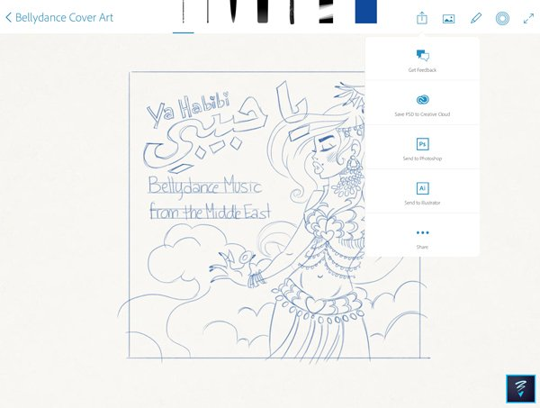 using adobe sketch to sketch your drawing and share adobe sketch creative stylus pen illustrate share send to illustrator photoshop behance bellydance middle east cover art