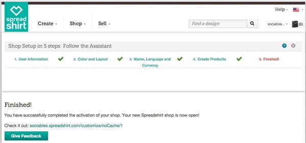 Create a Shop at Spreadshirt Finished