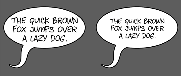 Leave some space between the text and the edge of the speech bubble