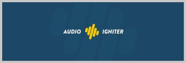 Audio Igniter