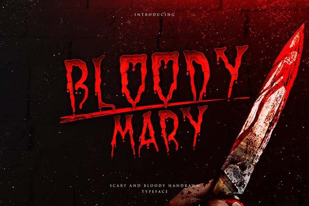 Bloody Mary - Bloody Thriller Typeface