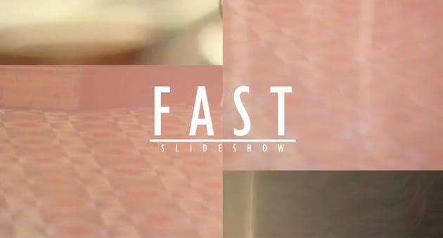 Fast Short Slideshow