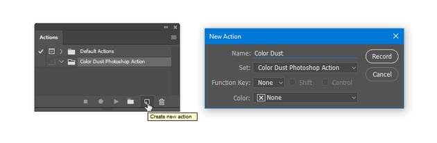 Create a new action called Color Dust and start recording