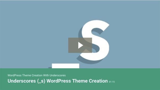 WordPress Theme Creation With Underscores