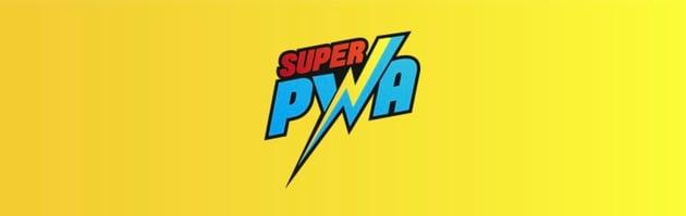SuperPWA - Super Progressive Web Apps