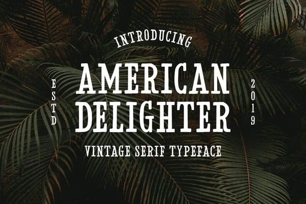 American Delighter Vintage Slab Typeface