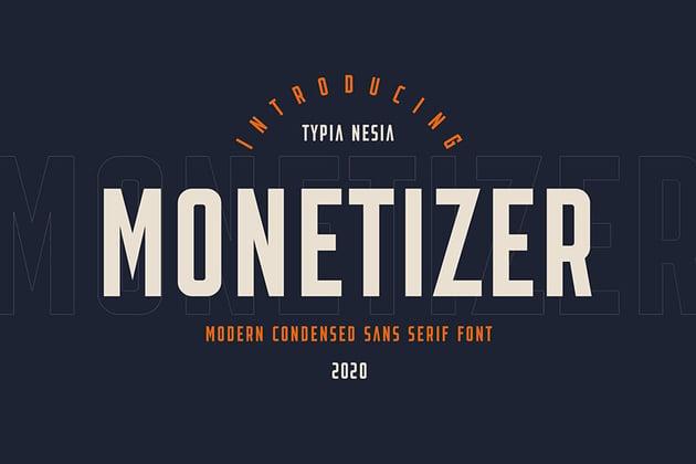 Monetizer - Condensed Sans