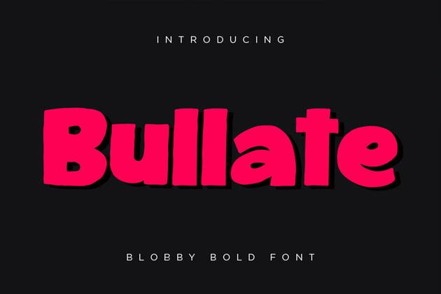 Bullate - Blobby Bold Font