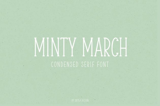 Minty March, Condensed serif font
