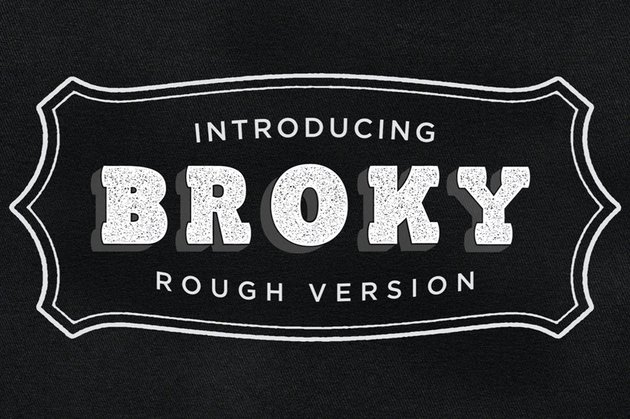 Broky Typeface Rough Version
