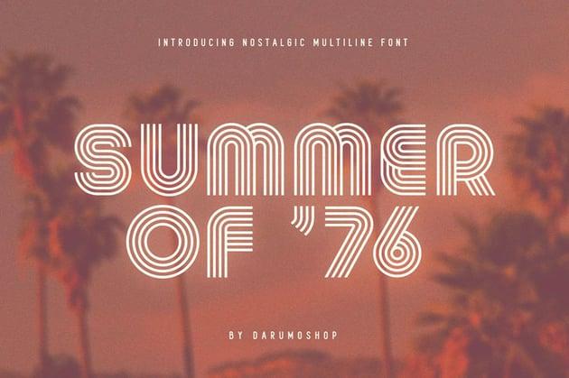 Summer 0f 76 Multi-Line Font