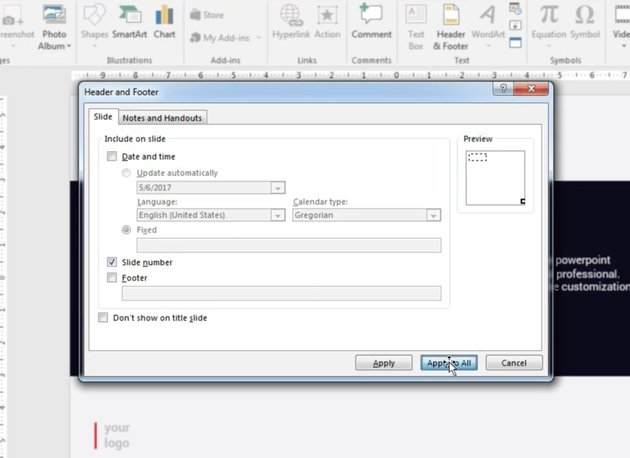 Check Slide Number box and click Apply to All in PowerPoint