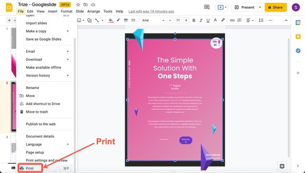 Click print, to your slide that you turned into a poster.
